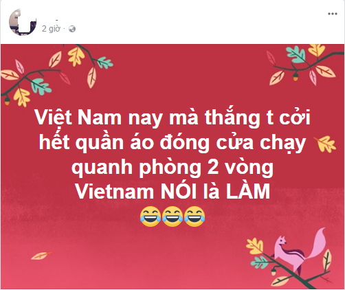 Hưởng ứng phong trào Việt Nam nói là làm, nếu việt nam thắng tôi sẽ