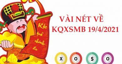 Đánh giá kết quả XSMN 19/4/2021