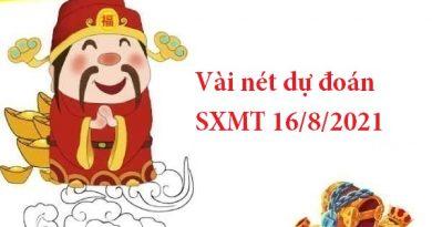 Vài nét dự đoán SXMT 16/8/2021