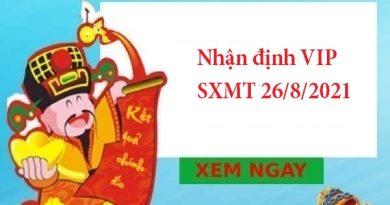 Nhận định VIP SXMT 26/8/2021
