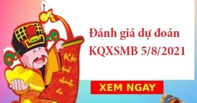 Đánh giá dự đoán KQXSMB 5/8/2021