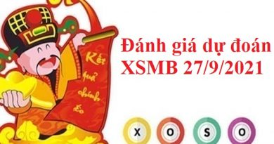 Đánh giá dự đoán XSMB 27/9/2021