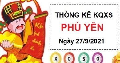 Thống kê xổ số Phú Yên ngày 27/9/2021